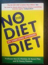 The No Diet Diet: Do Something Different by Dr. Danny Penman, Karen Pine, Ben...
