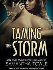 Taming the Storm (Mighty Storm), Towle, Samantha, New Book