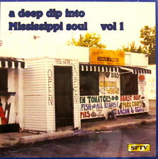 A DEEP DIP INTO MISSISSIPPI SOUL - Volume #1
