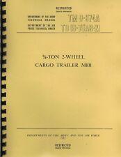 TM9 874A ~ 3/4 Ton 2 Wheel Cargo Trailer Manual ~ M101 ~ 1952 ~ Reprnt