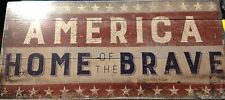 Primitives By Kathy America Home of the Brave Box Sign