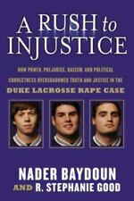 A Rush to Injustice: How Power
