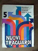 """LIBRO DI LETTURE PER IL SECONDO CICLO """"NUOVI TRAGUARDI"""" ANNO  1977"""