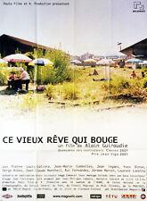 Affiche 40x60cm CE VIEUX RÊVE QUI BOUGE 2001 Pierre Louis-Calixte, Combelles EC