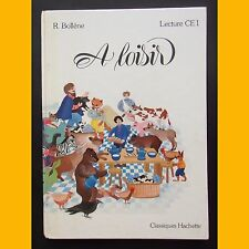 À LOISIR Lecture CE1 Renaud Bollène Sophie Kniffke 1984