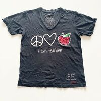 Peace Love World Top Black Short Sleeve Tee I Am A Teacher Women's Size Small