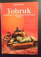 WWII - Immagini di Storia - Tobruk - Italiani e Afrika Korps in Cirenaica - 1995