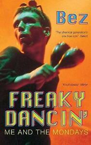 Freaky Dancin' by Bez (Paperback, 2000)