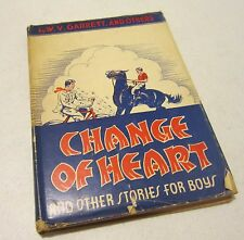 """Vintage 1946 """"Change of Heart"""" & other stories for boys by W.V. Garrett & others"""