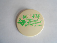 Vintage Harlingen - Tropical Playground of Texas Souvenir Pinback Button.
