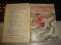 C'ERA UNA VOLTA .... LA VENDETTA DEL MAGO di N. DI SANTAFIOR - ED. BIETTI 1931