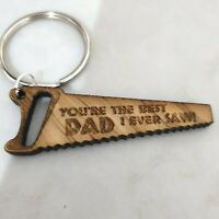 Best Daddy I Ever Saw engraved Real Oak Fathers Day Keyring Grandad Gift For Him