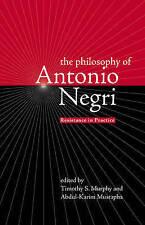 The Philosophy of Antonio Negri, Volume One: Resistance in Practice: v. 1,,Excel