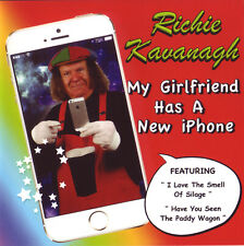 RICHIE KAVANAGH MY GIRLFRIEND HAS A NEW IPHONE CD  I Love The Smell Of Silage