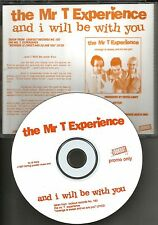 MR. T EXPERIENCE And I will be With you PROMO DJ CD Single w/ PRINTED LYRICS mr