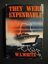 THEY WERE EXPENDABLE by W.L. White, WWII, incl. VERY SCARCE BOMC Insert