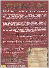 CONAN Roleplaying Game SHADIZAR CITY OF WICKEDNESS Box Set Fantasy RPG MGP7708