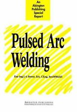 Woodhead Publishing Series in Welding and Other Joining Technologies: Pulsed.