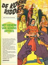 DE KOENE RIDDER - GEHEIM VAN KONING ARTHUS - F. Craenhals