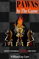 Pawns in the Game : FBI Edition by William Guy Carr (2013, Paperback)