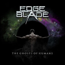 Edge Of The Blade - The Ghosts of the Humans CD 2015 Melodic Metal
