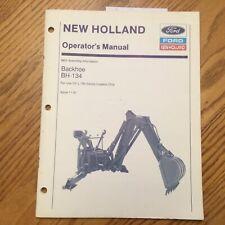 New Holland Bh 134 Backhoe Operators Manual Operation Maintenance Guide 43650152