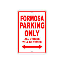 Formosa Parking Only Boat Ship yacth Marina Lake Dock Aluminum Metal Sign