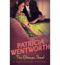 The Chinese Shawl (Miss Silver Mysteries), Wentworth, Patricia, Used; Good Book