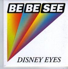 (AZ986) Be Be See, Disney Eyes - DJ CD