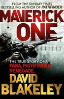 Maverick One: The True Story of a Para, Pathfind, Blakeley, David, Excellent