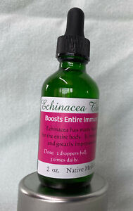 Echinacea Tincture ~ Immunity Booster ~ Strengthens Body & Mind  2 oz.