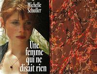 Une femme qui ne disait rien // Michelle SCHULLER // Sobre / Troublant / Passion