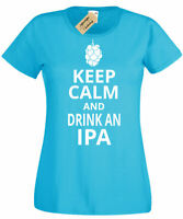 Womens Keep Calm and Drink IPA Funny ale craft beer Ladies T Shirt