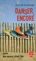 Livre Poche danser encore julie de Lestrange 2019 éditions Mazarine book