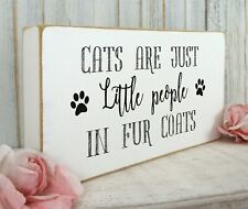 VINTAGE SHABBY CATS ARE JUST LITTLE PEOPLE WITH FUR COATS SIGN  PURRFECT GIFT
