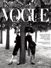 In Vogue : An Illustrated History of the World's Most Famous Fashion Magazine...