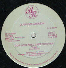 """Clarence Jackson  - Our Love Will Last Forever (12"""", Promo)"""