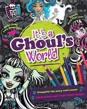 Monster High It's a Ghoul's World by Parragon BRAND NEW BOOK (Paperback, 2015)