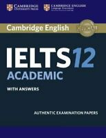 Cambridge IELTS 12 Academic Student's Book with Answers Authent... 9781316637821