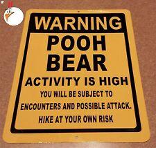 WARNING POOH BEAR, Sign, bears, fishing, warning, black bears, hunting, signs