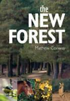 The New Forest by Conway Mathew (Paperback, 2010)