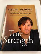 Hand Signed KEVIN SORBO True Strength Paperback