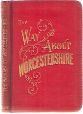 The Way about Worcestershire & Gazetteer of the County by Charles Caldicott 1900