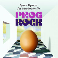 SPACE HYMNS Introduction To  Prog / Progressive Rock NEW 2CD ELP,NICE,RUSH,EGG +