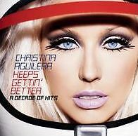 CHRISTINA AGUILERA : KEEPS GETTIN BETTER: A DECADE OF HITS (CD) sealed