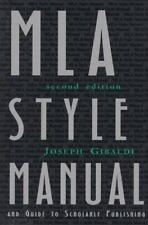 MLA Style Manual and Guide to Scholarly Publishing, 2nd Edition by Joseph Gibal