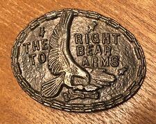 Vintage The Right To Bear Arms Bald Eagle Belt Buckle ~ 2nd Amendment~Guns