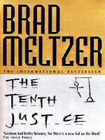 The Tenth Justice by Meltzer, Brad (Paperback book, 1997)