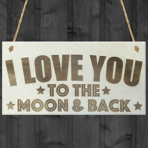 I Love You To The Moon And Back Wooden Hanging Plaque Love Gift Friendship Sign