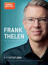 Frank Thelen – Die Autobiografie - Startup-DNA – Hinfallen, aufstehen, die  ...